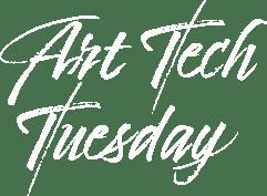Art Tech Tuesday